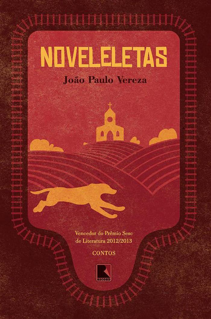 Noveleletas - livro de João Vereza