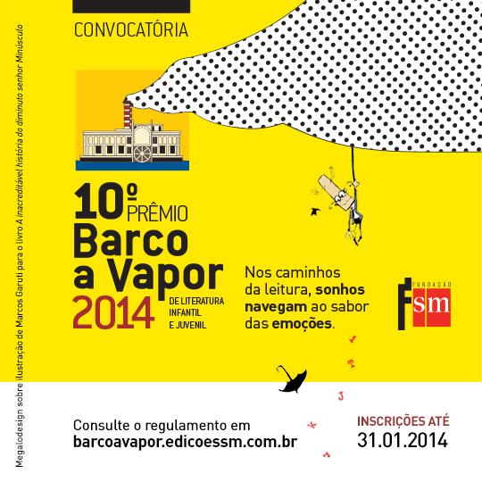 Prêmio Barco a Vapor: inscrições abertas