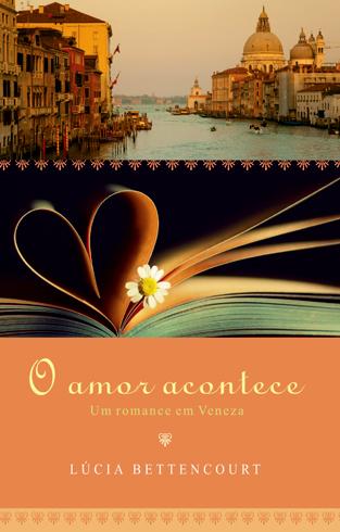 O amor acontece, de Lúcia Bettencourt