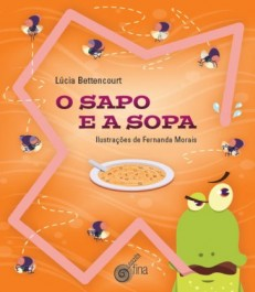 o sapo e a sopa, de Lúcia Bettencourt