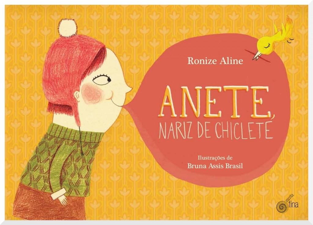 Capa de Anete, nariz de chiclete