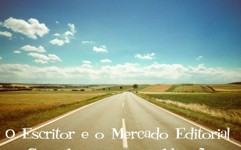 O Escritor e o Mercado Editorial mostra os caminhos para a publicação