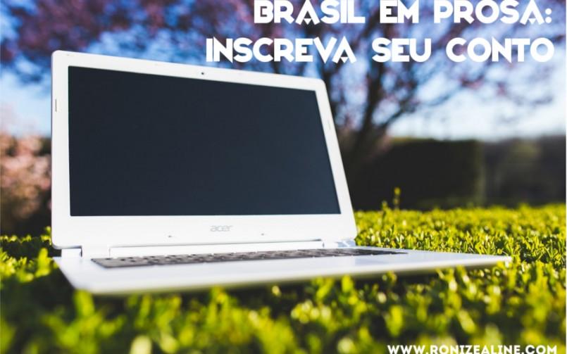 Brasil em Prosa: inscreva seu conto