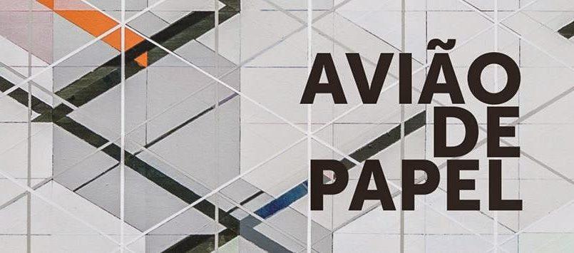 [Resenha] Avião de papel: um voo sobre a invenção de si mesmo