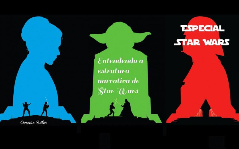 Entendendo a estrutura narrativa de Star Wars