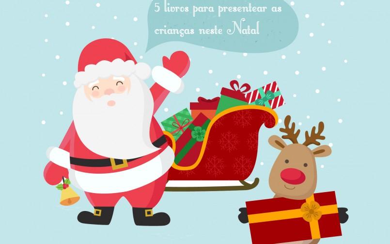 Blogmas #3 – 5 livros para presentear as crianças neste Natal