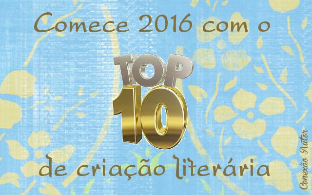 Comece 2016 com o Top 10 de criação literária