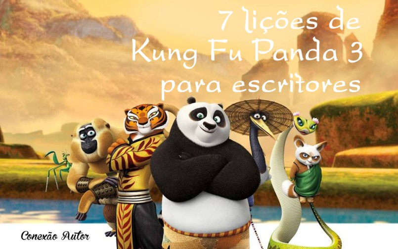 7 lições de Kung Fu Panda 3 para escritores