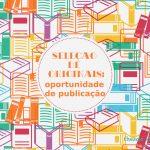 Seleção de originais: oportunidade de publicação