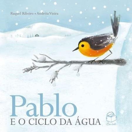 Pablo e o ciclo da água: uma ode à brevidade da vida