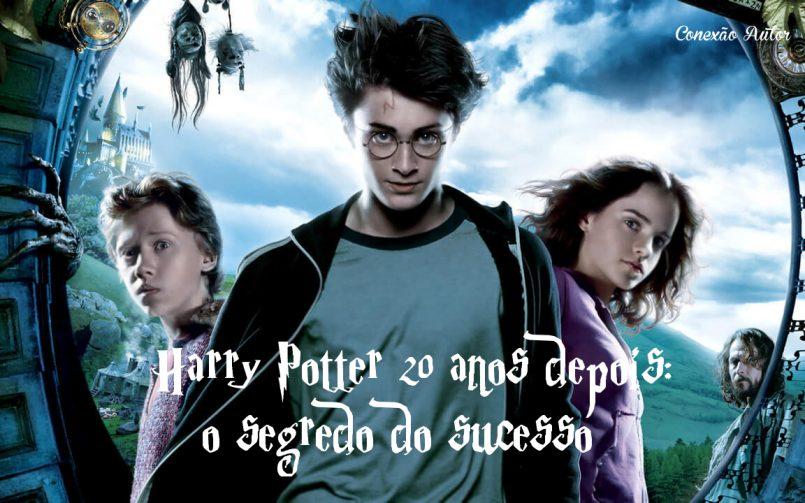 Harry Potter 20 anos depois: o segredo do sucesso
