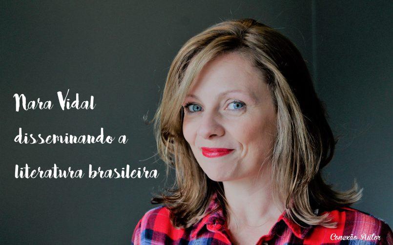 Nara Vidal disseminando a literatura brasileira