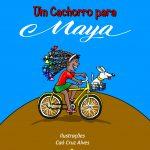 Um cachorro para Maya ganha reedição