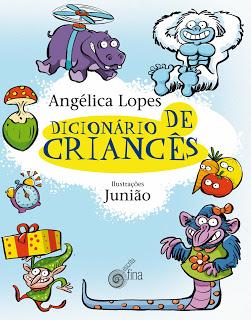 dicionário de criancês, de angélica lopes