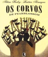 os corvos de pearblossom, de Aldous Husley - iivros infantis obscuros
