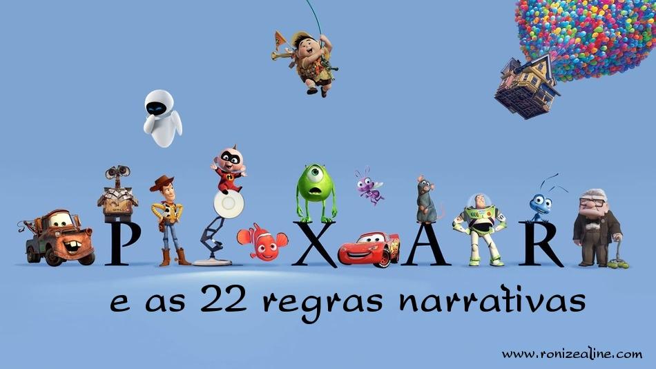 pixar e as 22 regras narrativas