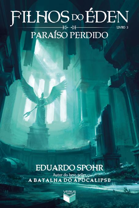 Paraíso Perdido, de Eduardo Spohr